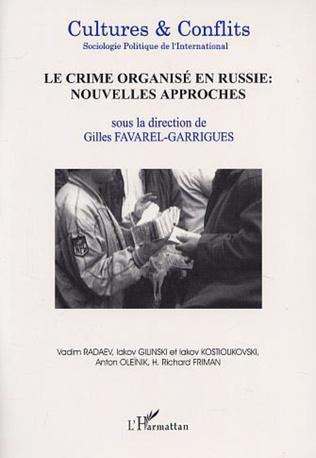 Couverture LE CRIME ORGANISE EN RUSSIE : NOUVELLES APPROCHES