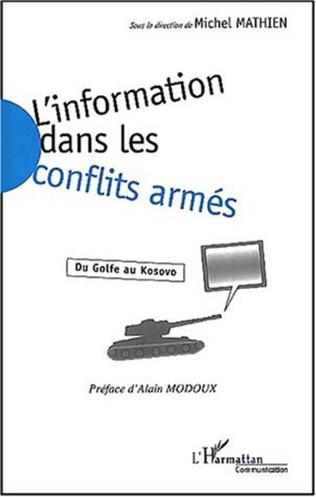 Couverture L'INFORMATION DANS LES CONFLITS ARMES