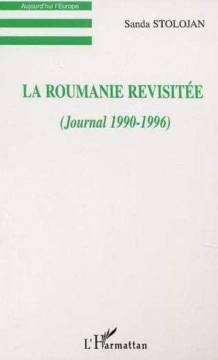Couverture LA ROUMANIE REVISITÉE (JOURNAL 1990-1996)