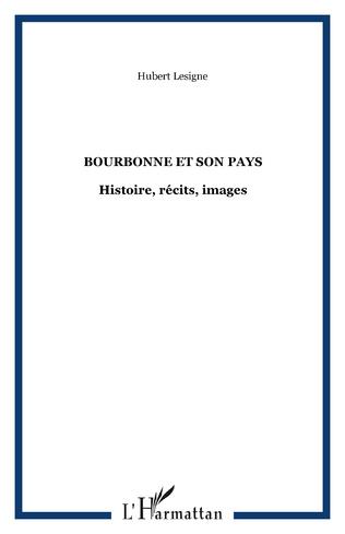 Couverture BOURBONNE ET SON PAYS