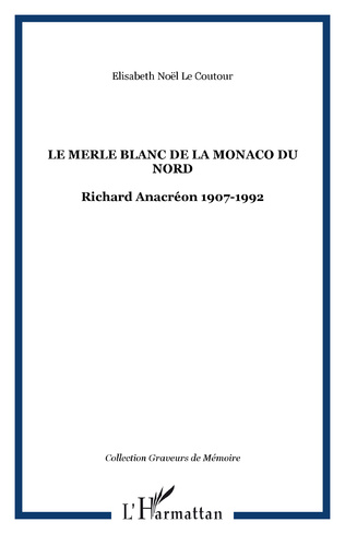 Couverture LE MERLE BLANC DE LA MONACO DU NORD