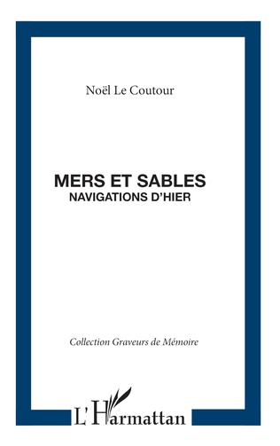 Couverture MERS ET SABLES NAVIGATIONS D'HIER