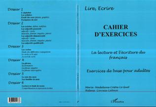 Couverture CAHIER D'EXERCICES - LA LECTURE ET L'ECRITURE DU FRANÇAIS