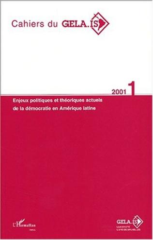 Couverture ENJEUX POLITIQUES ET THÉORIQUES ACTUELS DE LA DÉMOCRATIE EN AMÉRIQUE LATINE