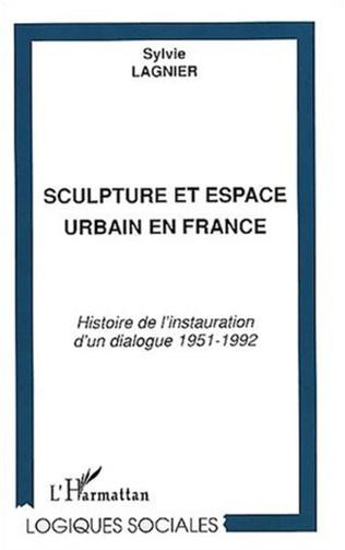 Couverture SCULPTURE ET ESPACE URBAIN EN FRANCE