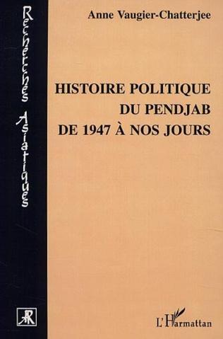 Couverture HISTOIRE POLITIQUE DU PENJAB DE 1947 A NOS JOURS