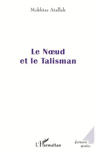 Couverture LE NŒUD ET LE TALISMAN