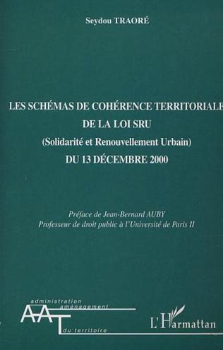 Couverture LES SCHÉMAS DE COHÉRENCE TERRITORIALE DE LA LOI SRU (Solidarité et Renouvellement Urbain) DU 13 DECEMBRE 2000