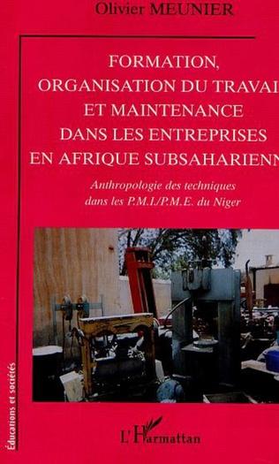 Couverture FORMATION, ORGANISATION DU TRAVAIL ET MAINTENANCE DANS LES ENTREPRISES EN AFRIQUE SUBSAHARIENNE