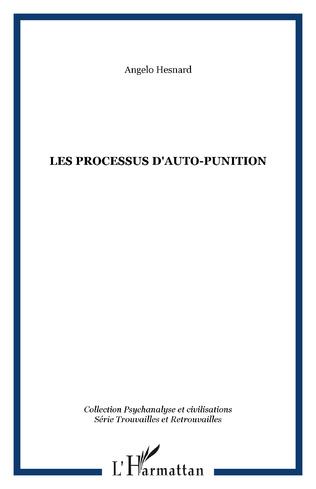 Couverture LES PROCESSUS D'AUTO-PUNITION