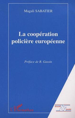 Couverture LA COOPÉRATION POLICIÈRE EUROPÉENNE
