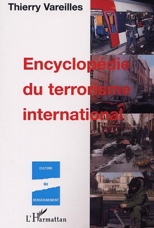 Couverture ENCYCLOPÉDIE DU TERRORISME INTERNATIONAL