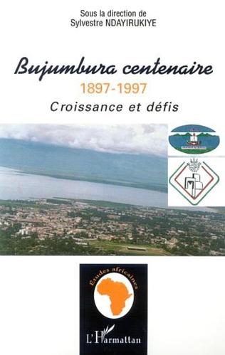 Couverture BUJUMBURA CENTENAIRE 1897-1997