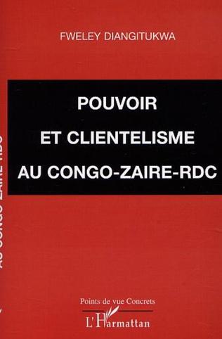 Couverture POUVOIR ET CLIENTÉLISME AU CONGO-ZAÏRE-RDC