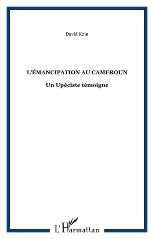 Couverture L'ÉMANCIPATION AU CAMEROUN