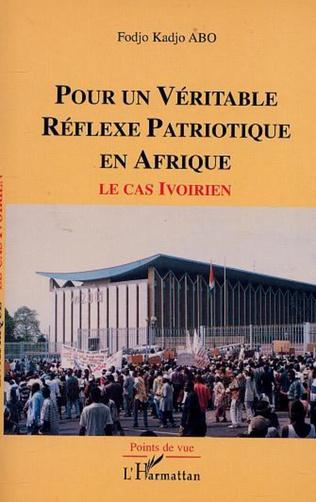 Couverture POUR UN VÉRITABLE RÉFLEXE PATRIOTIQUE EN AFRIQUE
