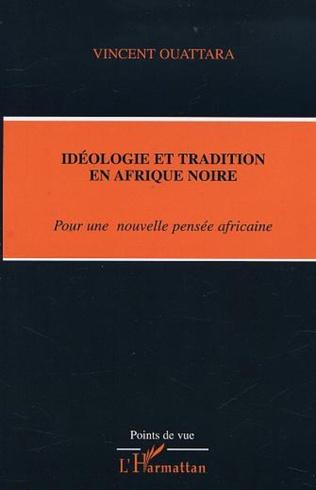 Couverture IDÉOLOGIE ET TRADITION EN AFRIQUE NOIRE