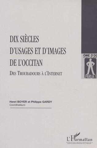 Couverture DIX SIÈCLES D'USAGES ET D'IMAGES DE L'OCCITAN