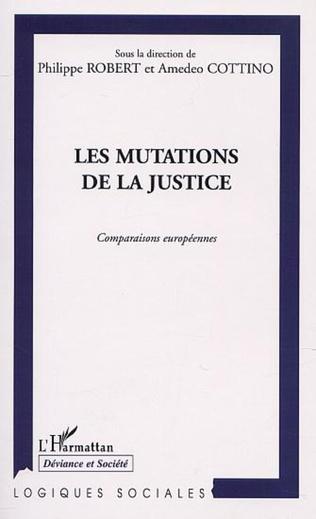 Couverture LES MUTATIONS DE LA JUSTICE