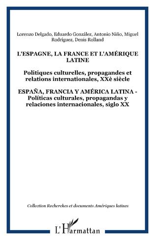 Couverture L'ESPAGNE, LA FRANCE ET L'AMÉRIQUE LATINE