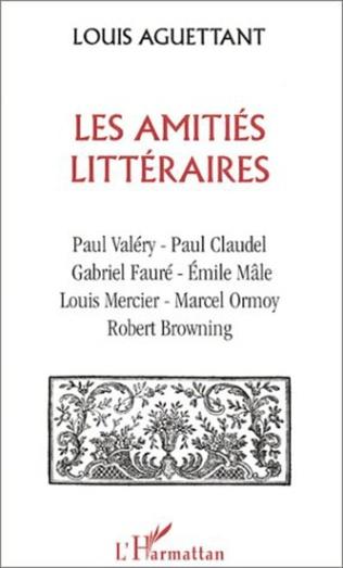 Couverture LES AMITIÉS LITTÉRAIRES