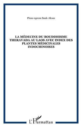 Couverture La médecine du bouddhisme theravada au Laos avec index des plantes médicinales indochinoises