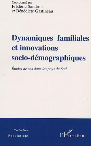 Couverture DYNAMIQUES FAMILIALES ET INNOVATIONS SOCIO-DÉMOGRAPHIQUES