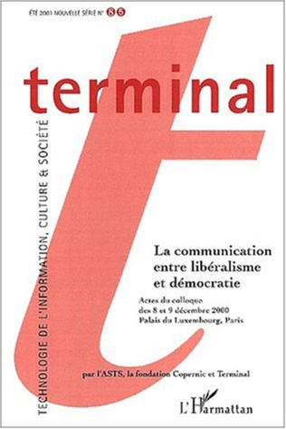 Couverture LA COMMUNICATION ENTRE LIBERALISME ET DEMOCRATIE