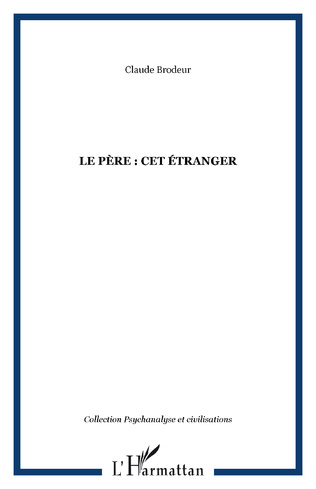 Couverture LE PÈRE : CET ÉTRANGER
