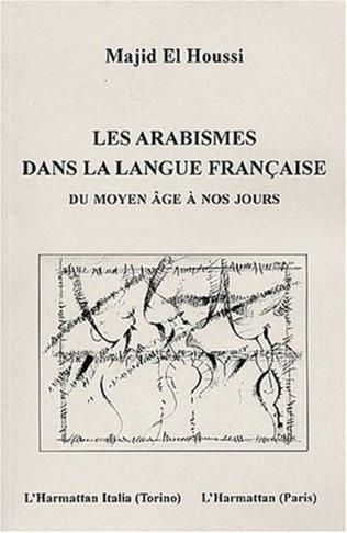 Couverture LES ARABISMES DANS LA LANGUE FRANÇAISE