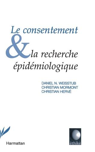 Couverture Le consentement et la recherche épidémiologique