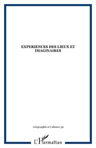 Couverture EXPERIENCES DES LIEUX ET IMAGINAIRES