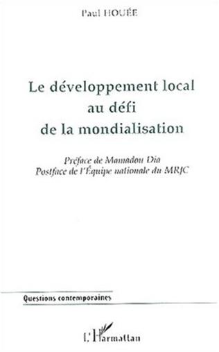 Couverture LE DÉVELOPPEMENT LOCAL AU DÉFI DE LA MONDIALISATION