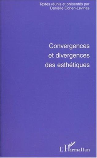 Couverture CONVERGENCES ET DIVERGENCES DES ESTHÉTIQUES