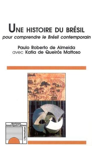 Couverture UNE HISTOIRE DU BRÉSIL