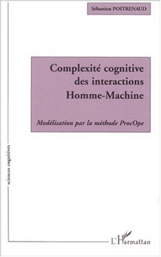 Couverture COMPLEXITÉ COGNITIVE DES INTERACTIONS HOMME-MACHINE