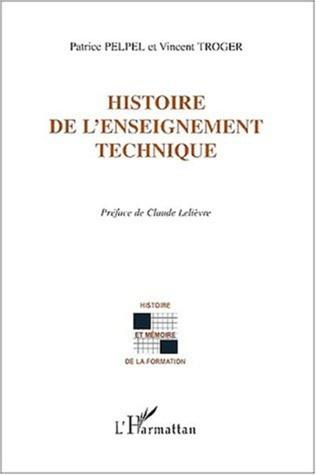 Couverture HISTOIRE DE L'ENSEIGNEMENT TECHNIQUE