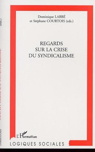 Couverture REGARDS SUR LA CRISE DU SYNDICALISME