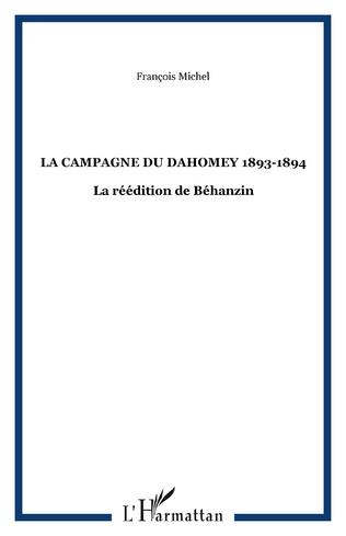 Couverture LA CAMPAGNE DU DAHOMEY 1893-1894