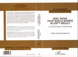 Couverture QUEL SOCIAL POUR QUELLE SOCIÉTÉ AU XXème SIÈCLE ? La société change, le social bouge