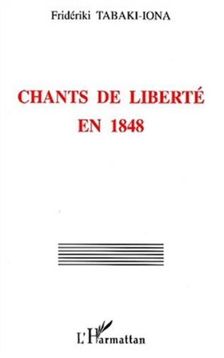 Couverture CHANTS DE LIBERTÉ EN 1848