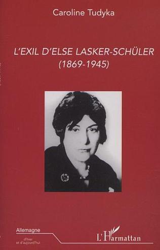 Couverture L'EXIL D'ELSE LASKER-SCHÜLER (1869-1945)