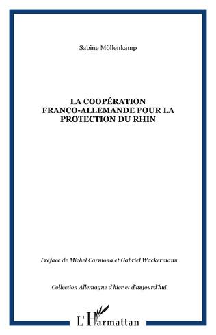Couverture LA COOPÉRATION FRANCO-ALLEMANDE POUR LA PROTECTION DU RHIN