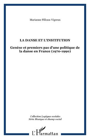 Couverture LA DANSE ET L'INSTITUTION