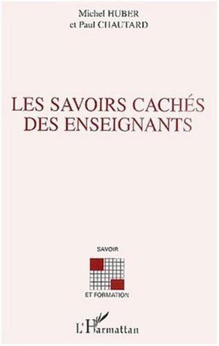 Couverture LES SAVOIRS CACHÉS DES ENSEIGNANTS