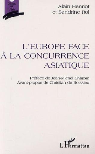 Couverture L'EUROPE FACE À LA CONCURRENCE ASIATIQUE