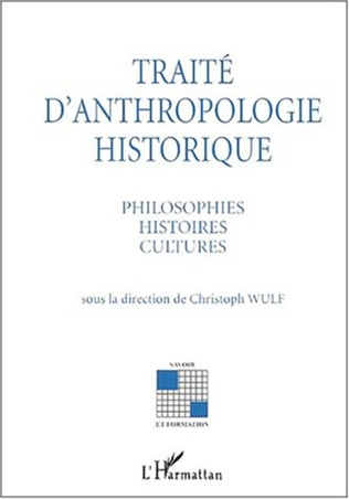 Couverture TRAITÉ D'ANTHROPOLOGIE HISTORIQUE