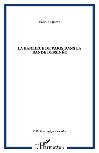 Couverture LA BANLIEUE DE PARIS DANS LA BANDE DESSINÉE