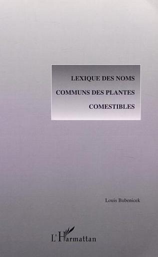 Couverture LEXIQUE DES NOMS COMMUNS DES PLANTES COMESTIBLES
