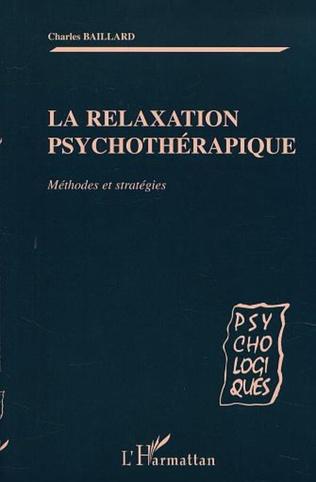 Couverture LA RELAXATION PSYCHOTHÉRAPIQUE